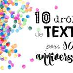 10 textes pour souhaiter un joyeux anniversaire avec humour